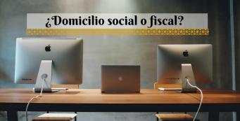 Domicilio social y fiscal