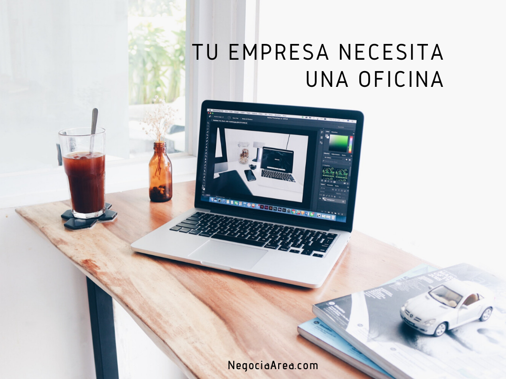 tu empresa necesita una oficina